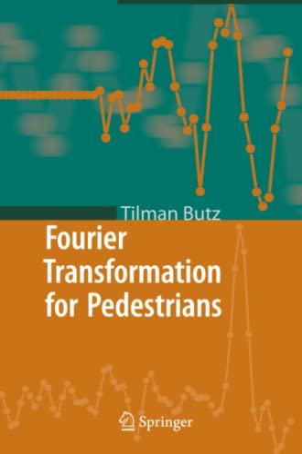 9783642062179: Fourier Transformation for Pedestrians
