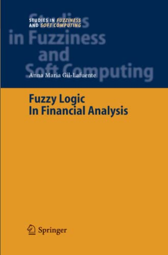 9783642062216: Fuzzy Logic in Financial Analysis (Studies in Fuzziness and Soft Computing)