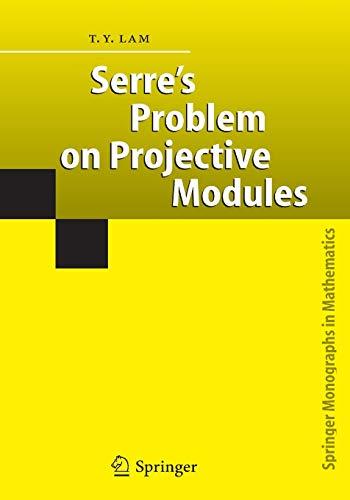 9783642062353: Serre's Problem on Projective Modules (Springer Monographs in Mathematics)