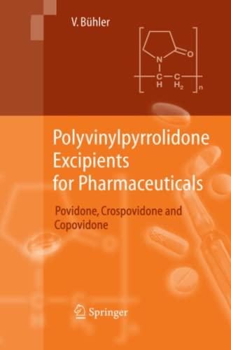 Polyvinylpyrrolidone Excipients for Pharmaceuticals: Volker Bühler