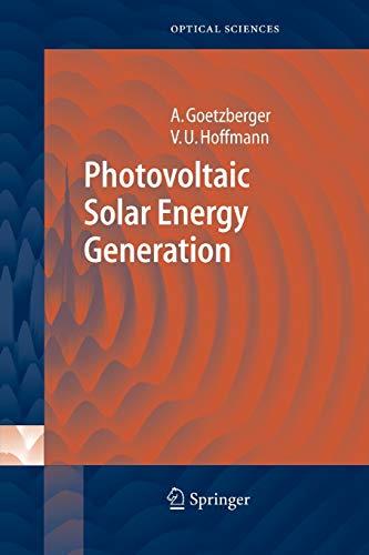 9783642062605: Photovoltaic Solar Energy Generation (Springer Series in Optical Sciences)