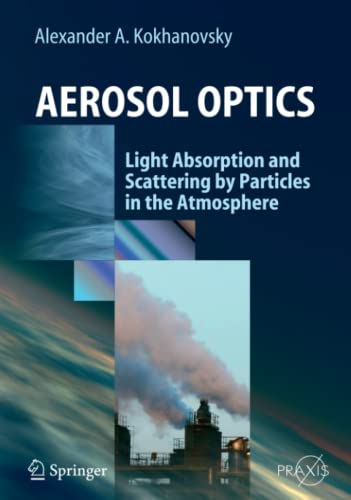 9783642062681: Aerosol Optics: Light Absorption and Scattering by Particles in the Atmosphere (Springer Praxis Books)