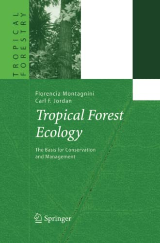 9783642062759: Tropical Forest Ecology: The Basis for Conservation and Management (Tropical Forestry)