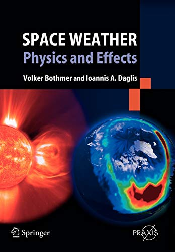 9783642062896: Space Weather: Physics and Effects (Springer Praxis Books)