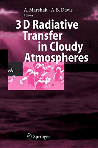 9783642063039: 3D Radiative Transfer in Cloudy Atmospheres (Physics of Earth and Space Environments)