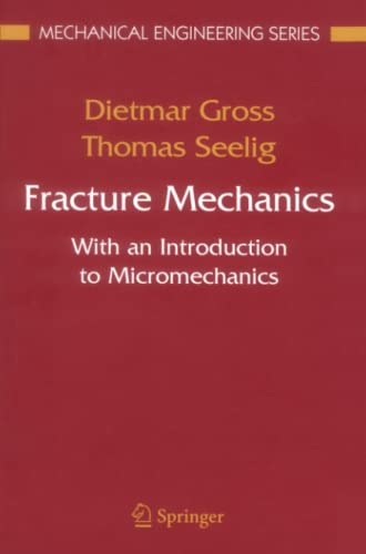 9783642063169: Fracture Mechanics: With an Introduction to Micromechanics (Mechanical Engineering Series)