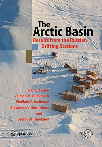 9783642063282: The Arctic Basin: Results from the Russian Drifting Stations (Springer Praxis Books)