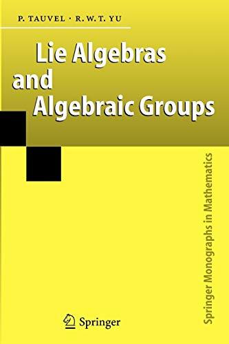9783642063336: Lie Algebras and Algebraic Groups (Springer Monographs in Mathematics)