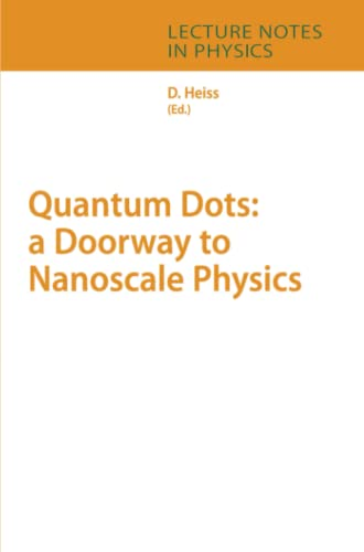 9783642063473: Quantum Dots: a Doorway to Nanoscale Physics (Lecture Notes in Physics)