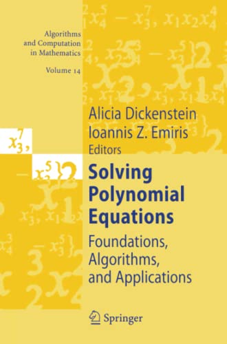 9783642063619: Solving Polynomial Equations: Foundations, Algorithms, and Applications (Algorithms and Computation in Mathematics)