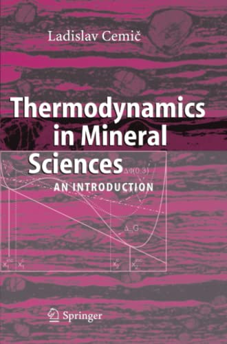9783642063633: Thermodynamics in Mineral Sciences: An Introduction