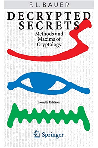 9783642063831: Decrypted Secrets: Methods and Maxims of Cryptology