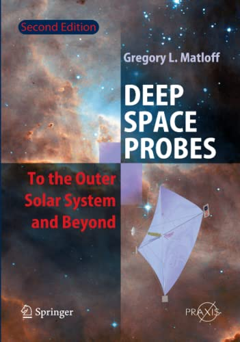 9783642063923: Deep Space Probes: To the Outer Solar System and Beyond (Springer Praxis Books)