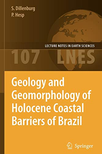 9783642063992: Geology and Geomorphology of Holocene Coastal Barriers of Brazil (Lecture Notes in Earth Sciences)