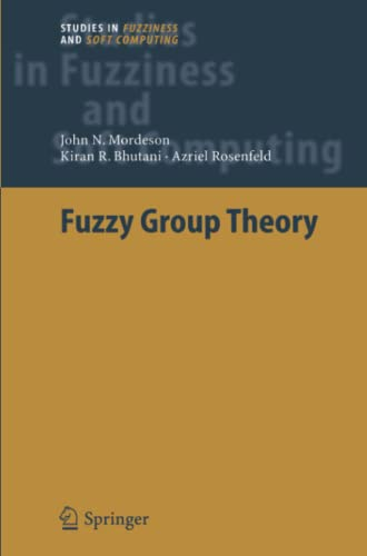 9783642064128: Fuzzy Group Theory (Studies in Fuzziness and Soft Computing)