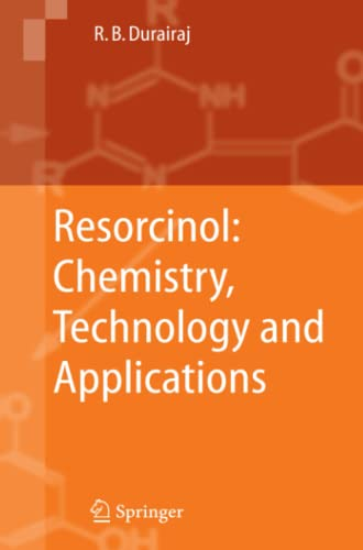 9783642064272: Resorcinol: Chemistry, Technology and Applications