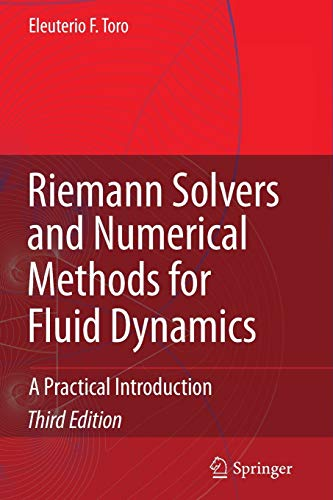 9783642064388: Riemann Solvers and Numerical Methods for Fluid Dynamics: A Practical Introduction