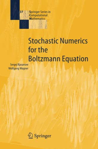9783642064432: Stochastic Numerics for the Boltzmann Equation (Springer Series in Computational Mathematics)