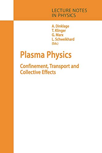 9783642064463: Plasma Physics: Confinement, Transport and Collective Effects (Lecture Notes in Physics)
