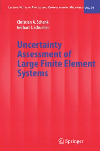 9783642064647: Uncertainty Assessment of Large Finite Element Systems (Lecture Notes in Applied and Computational Mechanics)