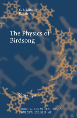 9783642064807: The Physics of Birdsong (Biological and Medical Physics, Biomedical Engineering)