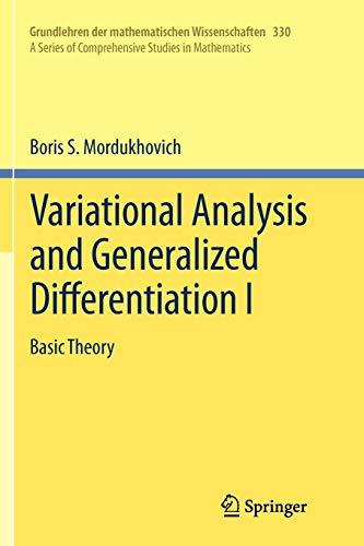 9783642064821: Variational Analysis and Generalized Differentiation I: Basic Theory (Grundlehren der mathematischen Wissenschaften)