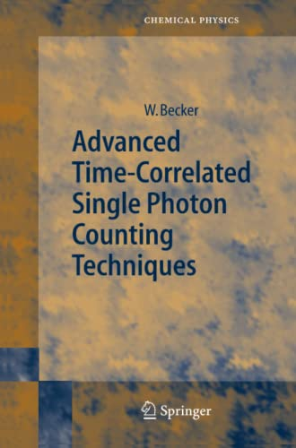 9783642065354: Advanced Time-Correlated Single Photon Counting Techniques (Springer Series in Chemical Physics)