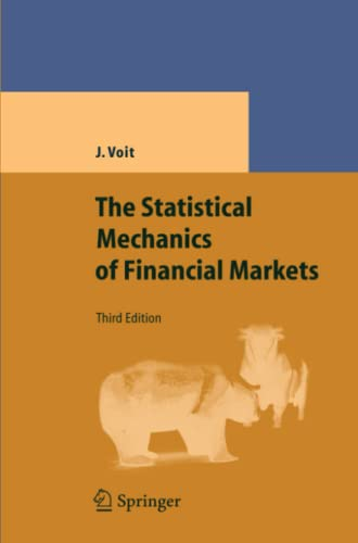 9783642065781: The Statistical Mechanics of Financial Markets (Theoretical and Mathematical Physics)