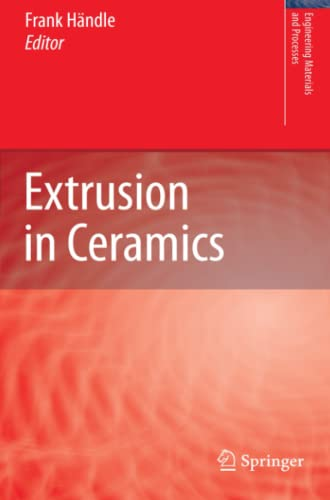 9783642066016: Extrusion in Ceramics (Engineering Materials and Processes)