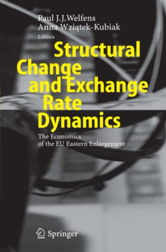 Structural Change and Exchange Rate Dynamics: The Economics of EU Eastern Enlargement: Springer