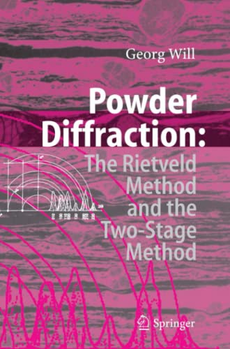 9783642066269: Powder Diffraction: The Rietveld Method and the Two Stage Method to Determine and Refine Crystal Structures from Powder Diffraction Data