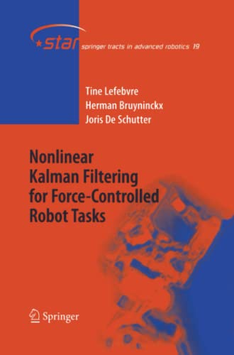 Nonlinear Kalman Filtering for Force-Controlled Robot Tasks: Tine Lefebvre