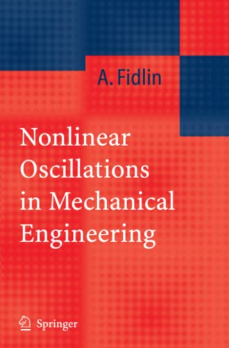 9783642066344: Nonlinear Oscillations in Mechanical Engineering