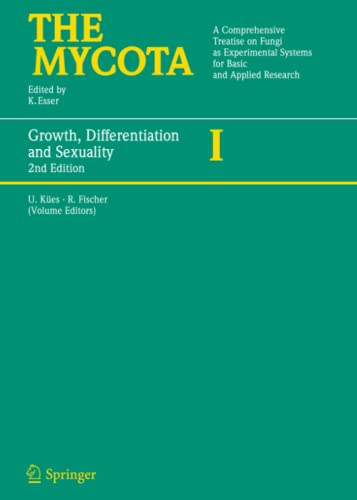 9783642066368: Growth, Differentiation and Sexuality (The Mycota)