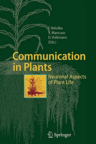 9783642066726: Communication in Plants: Neuronal Aspects of Plant Life
