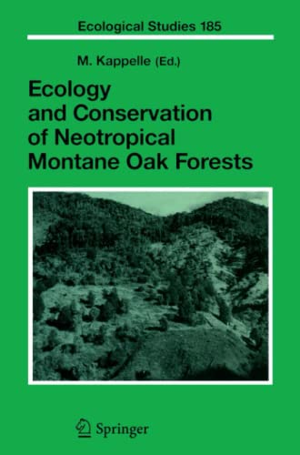 9783642066955: Ecology and Conservation of Neotropical Montane Oak Forests (Ecological Studies)
