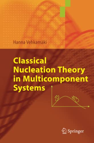 9783642067211: Classical Nucleation Theory in Multicomponent Systems