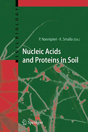 Nucleic Acids and Proteins in Soil (Soil Biology): Springer