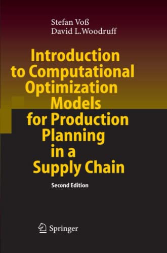 9783642067556: Introduction to Computational Optimization Models for Production Planning in a Supply Chain