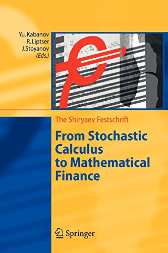 9783642068034: From Stochastic Calculus to Mathematical Finance: The Shiryaev Festschrift