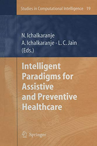 9783642068621: Intelligent Paradigms for Assistive and Preventive Healthcare (Studies in Computational Intelligence 19)