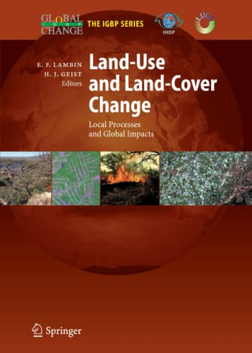 9783642068829: Land-Use and Land-Cover Change: Local Processes and Global Impacts (Global Change - The IGBP Series)