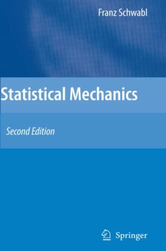 Statistical Mechanics: Second Edition: Franz Schwabl