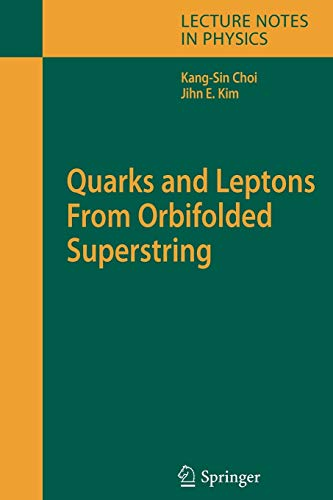 9783642069291: Quarks and Leptons From Orbifolded Superstring (Lecture Notes in Physics)