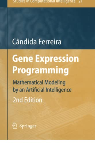 9783642069321: Gene Expression Programming: Mathematical Modeling by an Artificial Intelligence (Studies in Computational Intelligence)