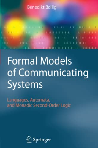 9783642069475: Formal Models of Communicating Systems: Languages, Automata, and Monadic Second-Order Logic
