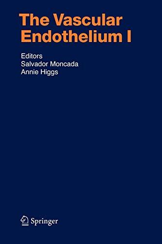 The Vascular Endothelium I (Handbook of Experimental Pharmacology)