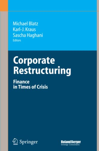 9783642069611: Corporate Restructuring: Finance in Times of Crisis