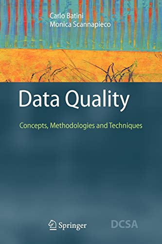 9783642069703: Data Quality: Concepts, Methodologies and Techniques (Data-Centric Systems and Applications)