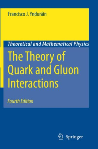9783642069741: The Theory of Quark and Gluon Interactions (Theoretical and Mathematical Physics)